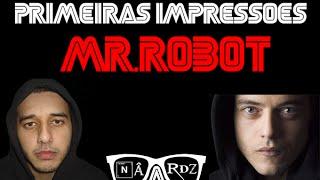 Primeiras Impressões: Mr.Robot