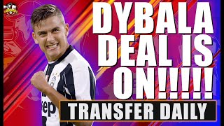 Juventus confirm Dybala to Manchester United is ON! What happens next? Man United Transfer News