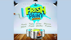 Fresh Paint Riddim Mix (2019) Mavado,Teejay,Jahmiel,Shenseea,Govana & More (Chimney Records)