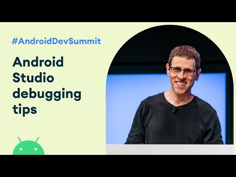 Android Studio: Debugging Tips N' Tricks (Android Dev Summit '19)