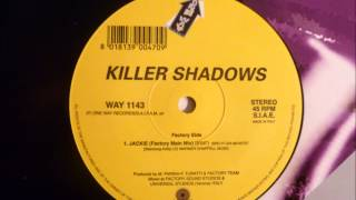 Killer Shadows - Jackie