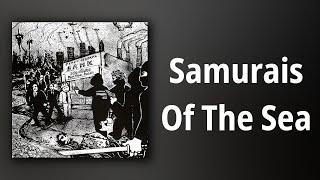 No Cash // Samurais Of The Sea