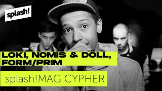 splash! Mag Cypher #7: Loki, Nomis & Döll, Form/Prim (Archiv)