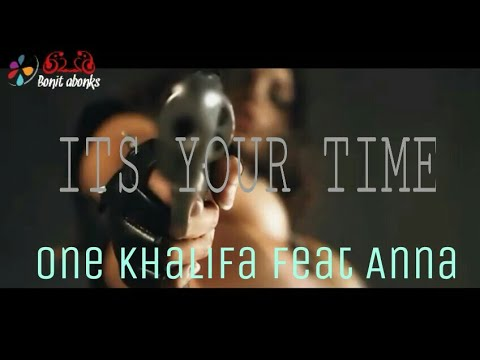 ITS YOUR TIME - One khaliFA ( music video & lirik )