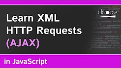 Learn XML HTTP Requests in JavaScript | AJAX Tutorial