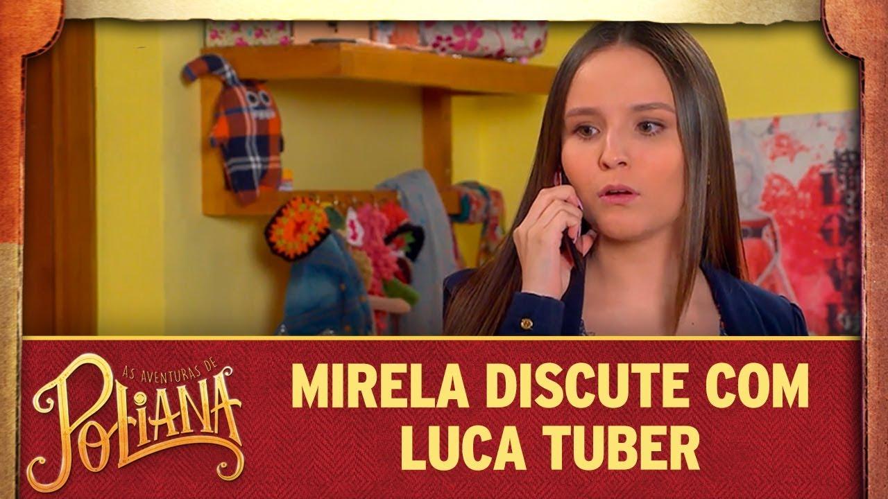 Mirela discute com Luca Tuber   As Aventuras de Poliana