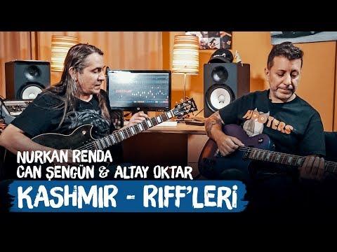 Led Zeppelin Kashmir Gitar Riffleri | Nurkan Renda, Can Şengün ve Altay Oktar