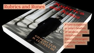 Rubrics and Runes, a novel by Gilbert Luis R. Centina III