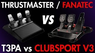 Thrustmaster T3PA vs Fanatec Clubsport V3 Pedal Review