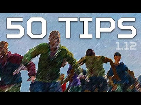 50 Tips For DayZ 1.12 | Quick Tips To Survive Patch 1.12