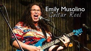 Emily Musolino - Guitar Reel