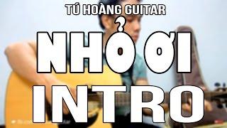 [Guitar] Hướng dẫn Intro: Nhỏ Ơi (Chí Tài) rất dễ