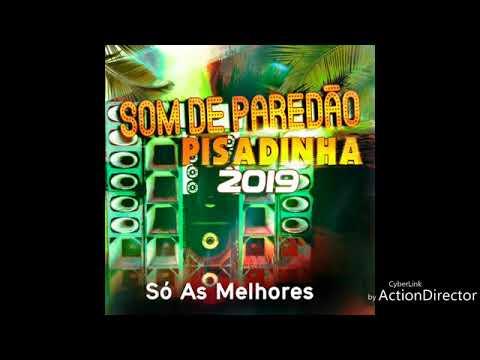 Pisadinha 2019 Som De Paredão