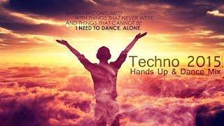 Techno 2015 Hands Up 60 Min MEGAMIX #22