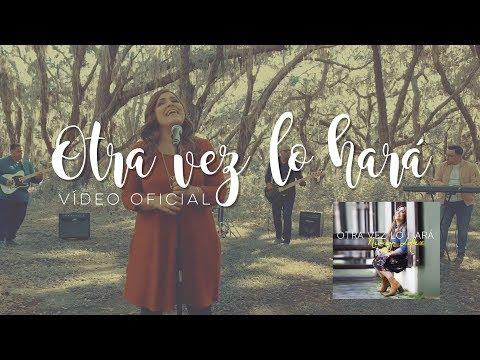 NIMSY LOPEZ Otra Vez Lo Hará video oficial