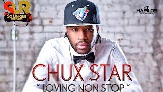 Chux Star - Loving Nonstop - September 2014
