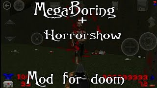 Megaboring+horrorshow for delta touch/mod for doom