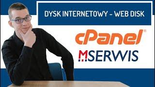 Jak korzystać z dysku internetowego Web Disk na serwerze MSERWIS /cPanel