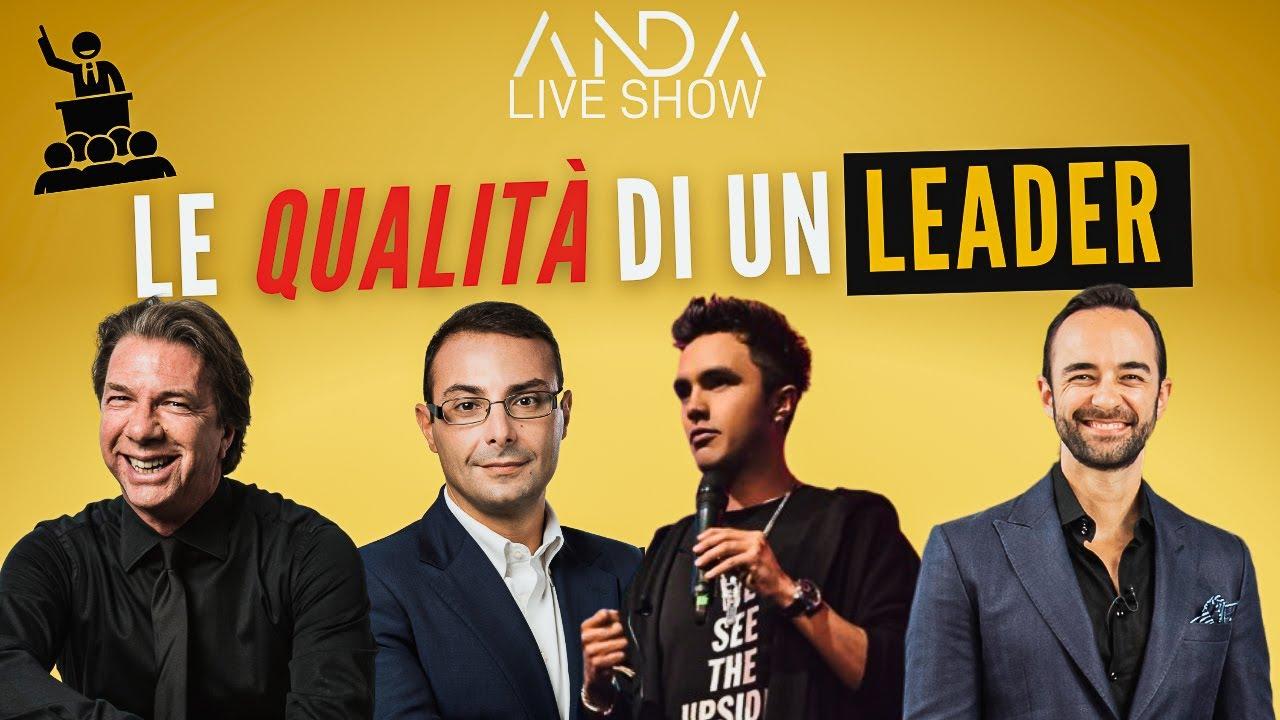Anda Live Show: Le qualità di un Leader con Davide Baldi e Andres Motta
