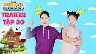 Gia đình là số 1 Phần 2 | trailer tập 30: Tâm Anh hớn hở ra mặt vì được Lam Chi phục vụ như bà hoàng