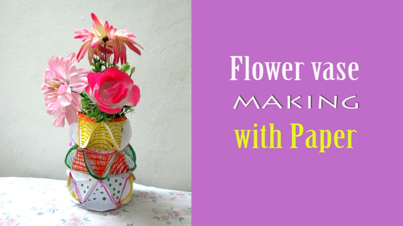 How To Make Flower Vase With Paper Step By Step Youtube