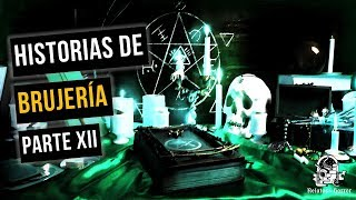 Historias De Brujería Vol. XII (Recopilación De Relatos)