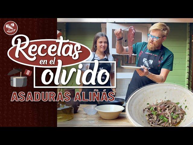 ASADURAS ALIÑÁS   RECETAS EN EL OLVIDO