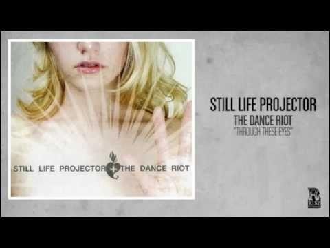 Still Life Projector - Through These Eyes (Rise Records back catalog circa 2006)