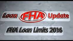 FHA Loan Limits 2016