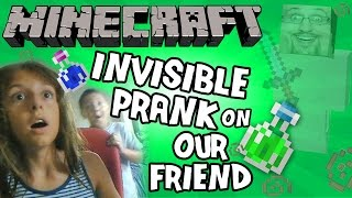 Mike & Lex Prank a Friend w/ Minecraft Invisibility Potion! (FACE CAM)