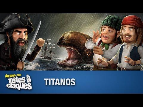 Titanos - Têtes à claques
