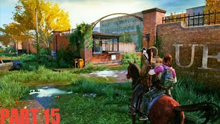 The Last of Us Gameplay Walkthrough PART 15 University ( Philippines )