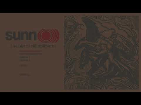 SUNN o))) - 3: FLIGHT OF THE BEHEMOTH (full album)