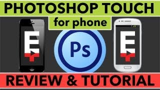 Photoshop Touch For Phone Review and Tutorial - iPhone and Android Adobe Tutorial