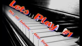 Lets Play Piano - Lets Play #1 - Mit 66 Jahren - Udo Jürgens