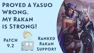 Proved a Yasuo Wrong. My Rakan is Strong! Taco Toaster's Trip to Masters - League of Legends