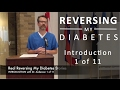 Reversing My Diabetes 1 of 11 - INTRO with Dr. Anderson