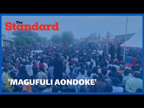 """Magufuli aondoke,"" opposition supporters chant as Tundu Lissu arrived at Sumbawanga for his rally"