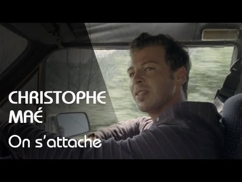 christophe mae on sattache