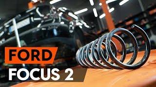 Cum se înlocuiește arc de suspensie din spate FORD FOCUS 2 (DA) [TUTORIAL AUTODOC]