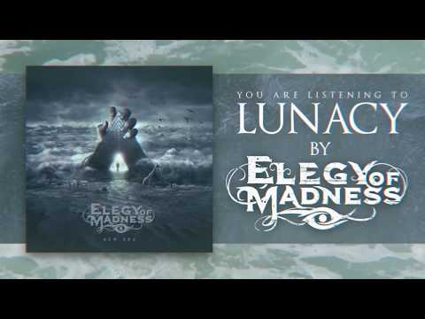 "Elegy of Madness  - ""Lunacy"" Official Lyric Video"
