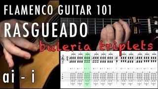Flamenco Guitar 101 - 37 - Rasgueado - ai - i - Buleria