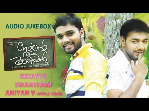 Ikkante Swantham Aniyan   Thanseer Koothuparamba, Saleem Kodathoor   Mappilla Album Song