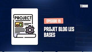 Miniature catégorie - Symfony - Projet Blog - Episode N°1 - Les bases