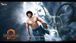 Baahubali 2 – The Conclusion First Look Motion Poster Making Of Baahubali 2  Background Music Leaked