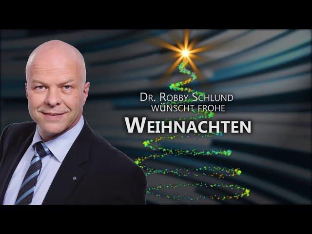 Weihnachtsansprache von Dr. Robby Schlund