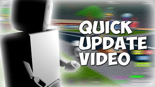 Quick Update Video + Video Testing in my new screen recorder. (ROBLOX)