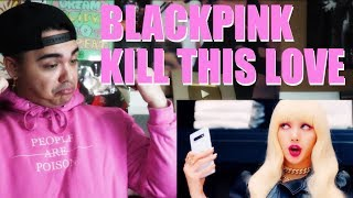 BLACKPINK - 'Kill This Love' MV Reaction [THEY SLAYED MEH]