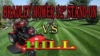 "Bradley Mower 52"" Stand-On V.S Hill ( How will it handle a hill )"