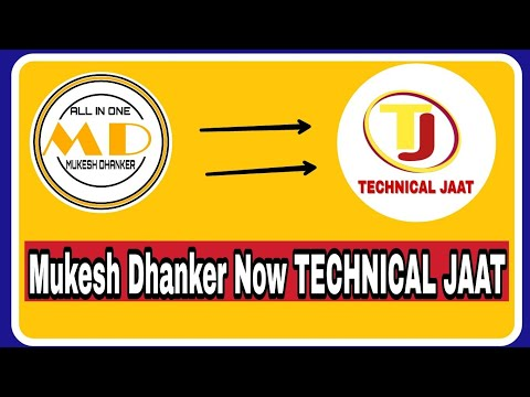 My youtube channel Mukesh Dhanker New Name Technical Jaat